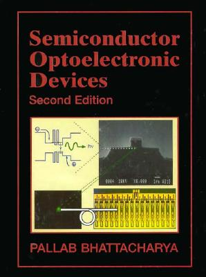 Semiconductor Optoelectronic Devices By Bhattacharya, Pallab