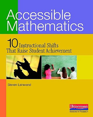 Accessible Mathematics By Leinwand, Steven