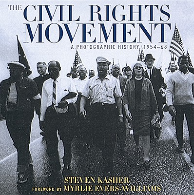 The Civil Rights Movement By Kasher, Steven